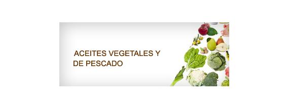 Aceites vegetales y de pescado